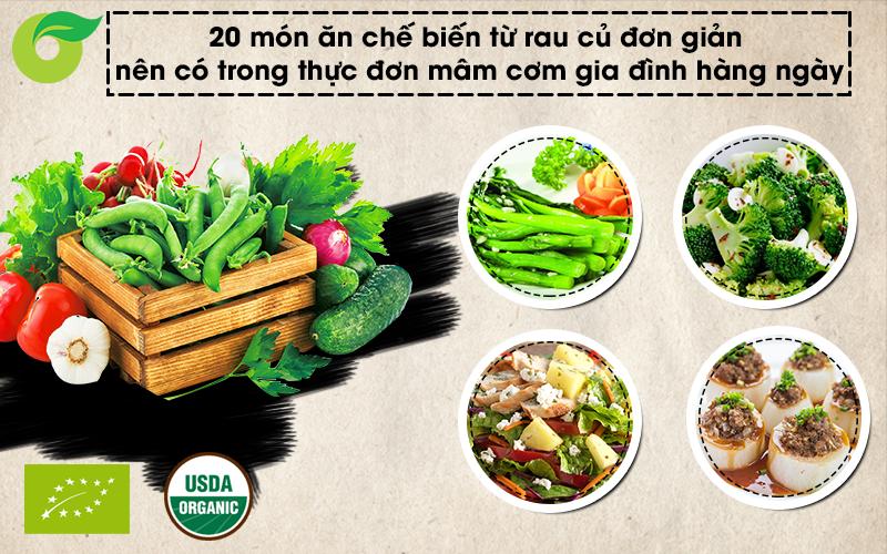 Hướng dẫn chế biến 20 món ăn từ rau củ, nên có trong thực đơn mâm cơm gia đình hàng ngày