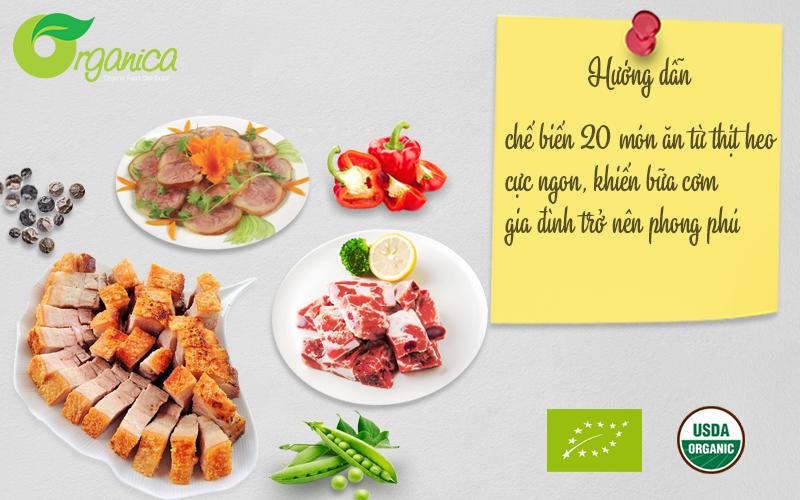 Hướng dân nấu 20 món ăn từ thịt heo cực ngon khiến bữa cơm gia đình trở nên phong phú