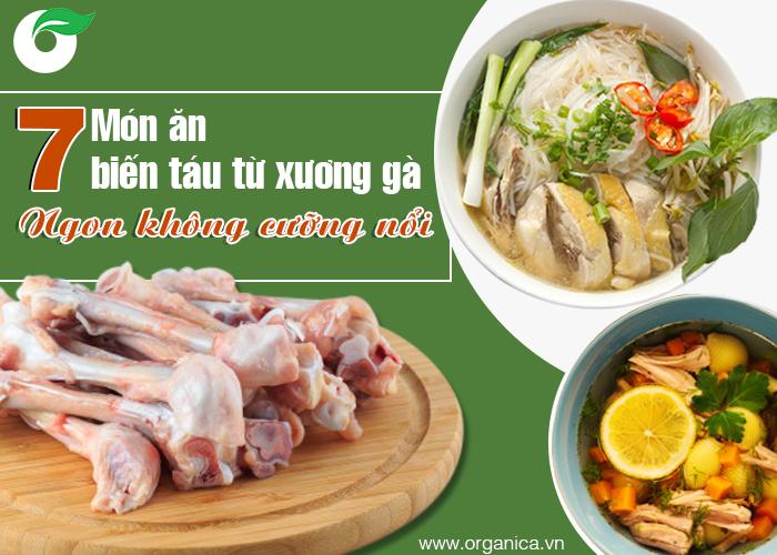 Hướng dẫn nấu 7 món từ thịt và xương gà, ngon dễ làm