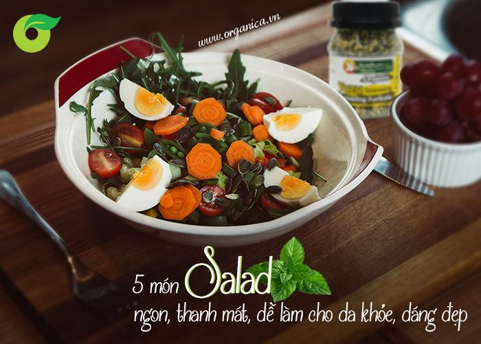 5 món salad ngon, thanh mát, dễ làm cho da khỏe, dáng đẹp