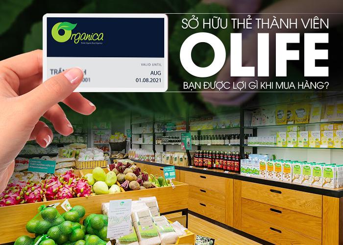 Sở hữu thẻ thành viên OLIFE, bạn được lợi gì khi mua hàng?
