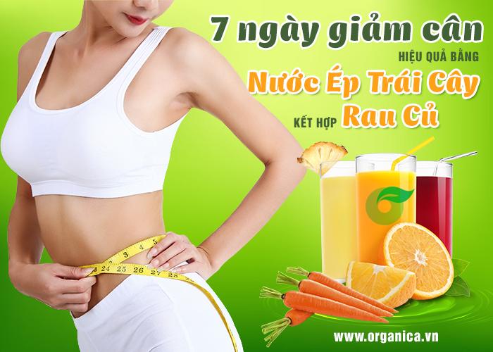 7 ngày giảm cân hiệu quả bằng nước ép trái cây kết hợp rau củ