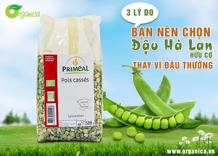 3 lý do bạn nên chọn đậu Hà Lan hữu cơ thay vì đậu thường