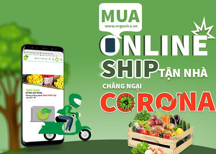 MUA ONLINE - SHIP TẬN NHÀ - CHẲNG NGẠI CORONA