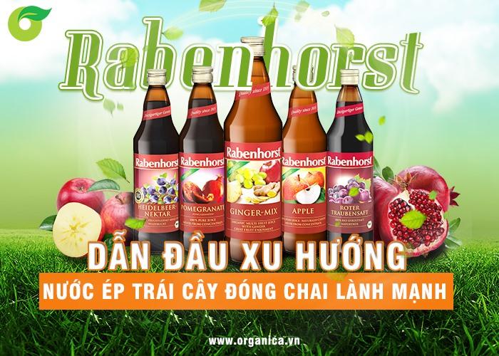 Rabenhorst - dẫn đầu xu hướng nước ép trái cây đóng chai lành mạnh