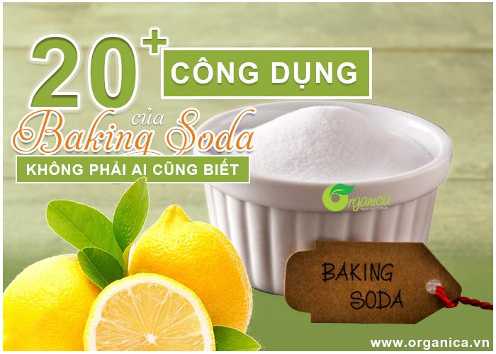 20+ công dụng của baking soda, không phải ai cũng biết