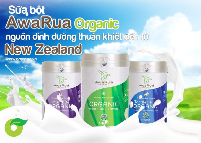 Sữa bột AwaRua Organic - Nguồn dinh dưỡng thuần khiết đến từ New Zealand