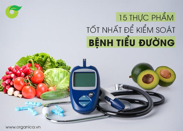 15 thực phẩm tốt nhất để kiểm soát bệnh tiểu đường