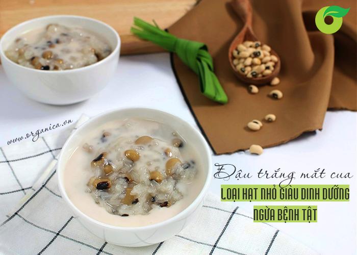Đậu trắng mắt cua - loại hạt nhỏ giàu dinh dưỡng ngừa bệnh tật