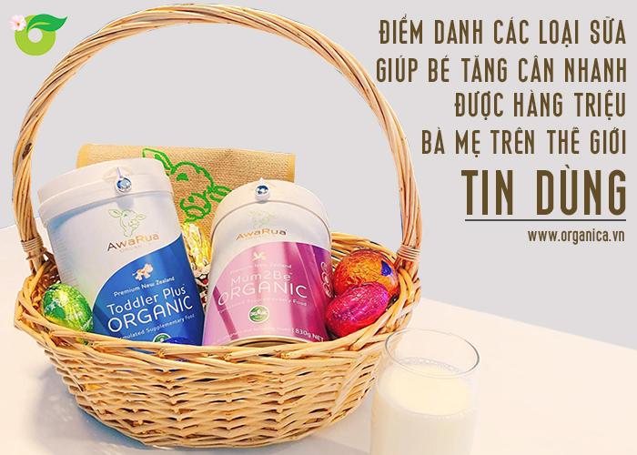 Điểm danh các loại sữa giúp bé tăng cân nhanh được hàng triệu bà mẹ trên thế giới tin dùng