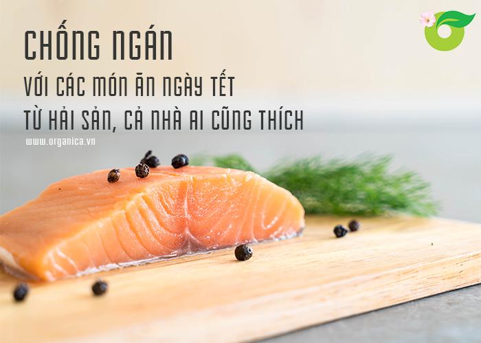 Chống ngán với các món ăn ngày Tết từ hải sản, cả nhà ai cũng thích