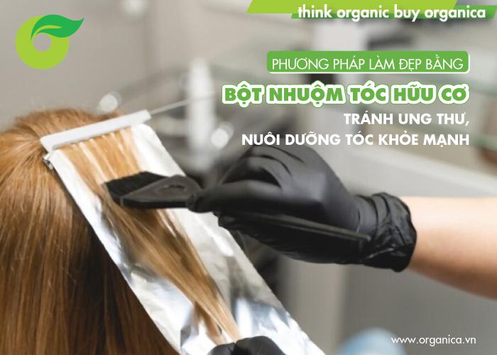 Phương pháp làm đẹp bằng bột nhuộm tóc hữu cơ: Tránh ung thư, nuôi dưỡng tóc khỏe mạnh