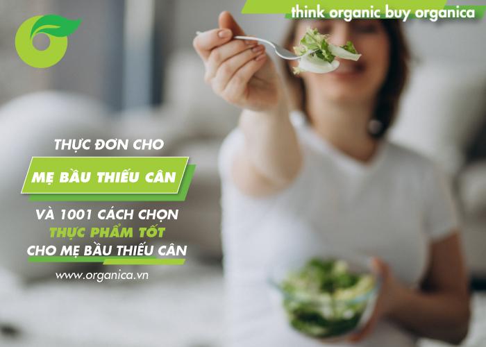 Thực đơn cho mẹ bầu thiếu cân và 1001 cách chọn thực phẩm tốt cho mẹ bầu thiếu cân