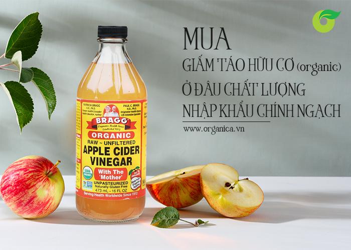 Mua giấm táo hữu cơ (organic) ở đâu chất lượng, nhập khẩu chính ngạch