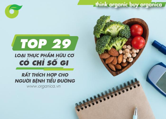 TOP 25 loại thực phẩm hữu cơ có chỉ số GI rất thích hợp cho người bệnh tiểu đường