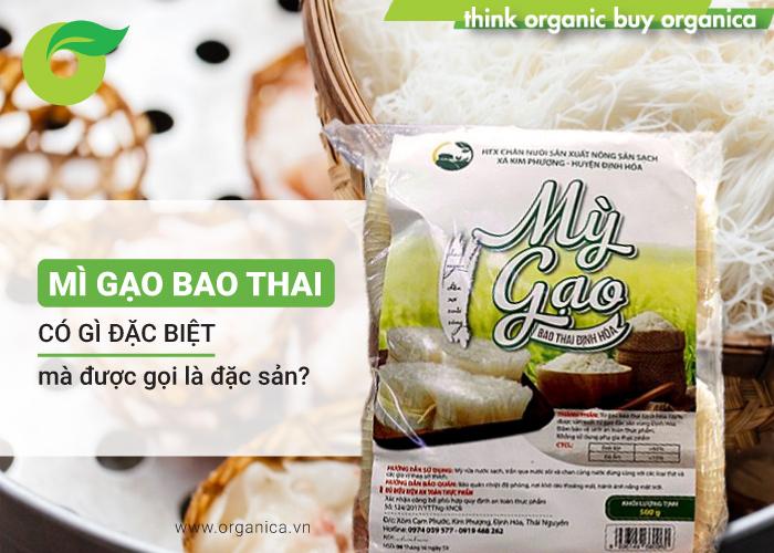 Mì gạo Bao Thai có gì đặc biệt mà được gọi là đặc sản?